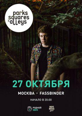 Концерт группы Parks, Squares And Alleys в клубе Fassbinder в Москве 27 октября