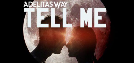 Новый синглAdelitas Way — Tell Me: ждем альбом!