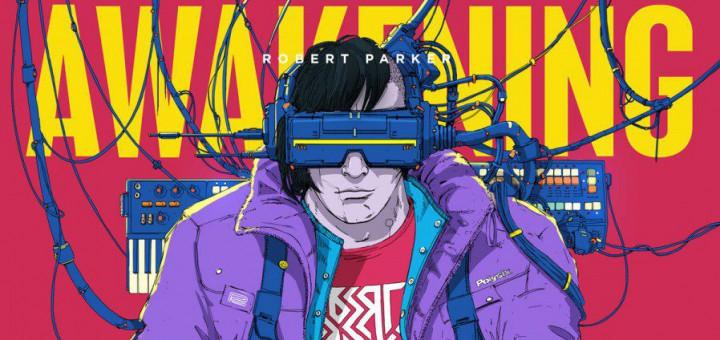 новый альбом Robert Parker – Awakening