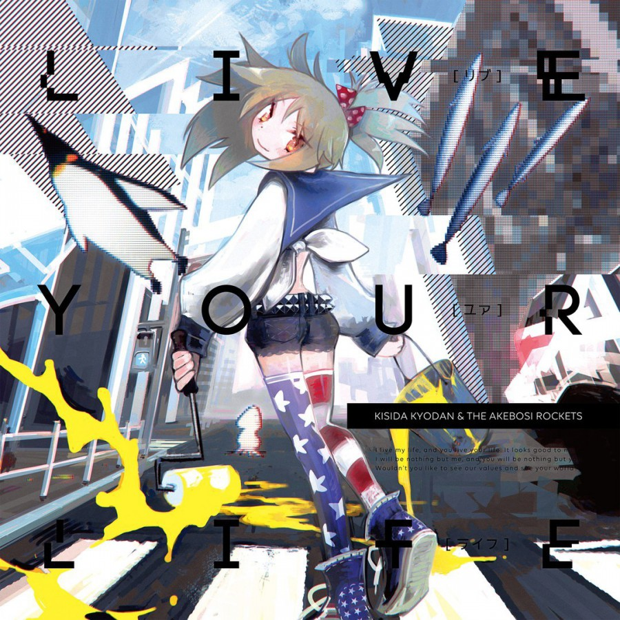 Kishida Kyoudan & THE Akeboshi Rockets – LIVE YOUR LIFE
