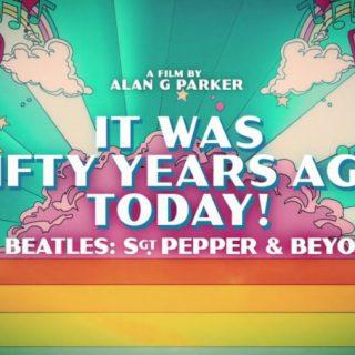 Алан Паркер снял документальный фильм «It Was 50 Years Ago Today! The Beatles: Sgt Pepper & Beyond»