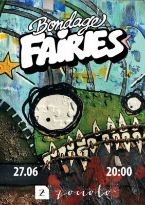 Концерт Bondage Fairies 27 июня