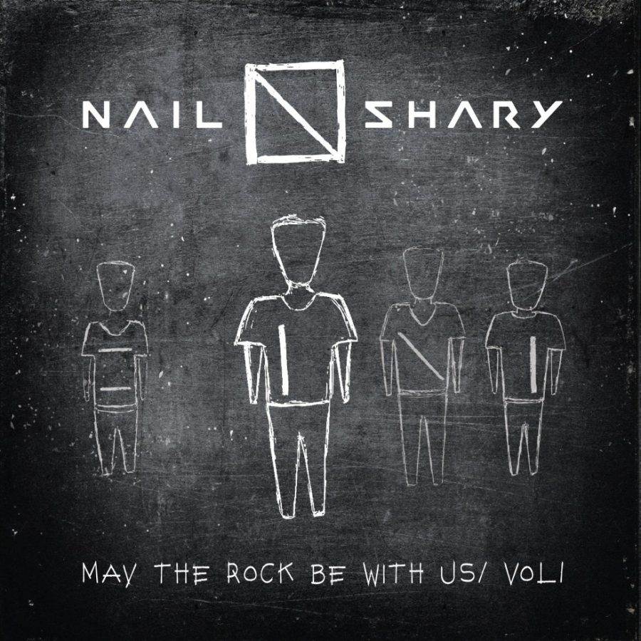 Альбом NAIL SHARY - «May the Rock Be With Us, Vol. 1»