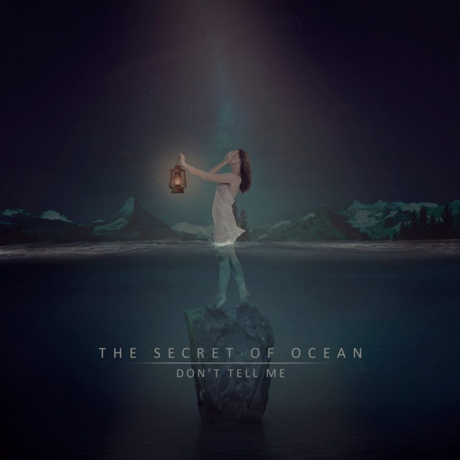 The Secret Of Ocean — Don't Tell Me