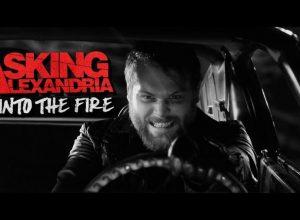 Клип ASKING ALEXANDRIA - Into The Fire