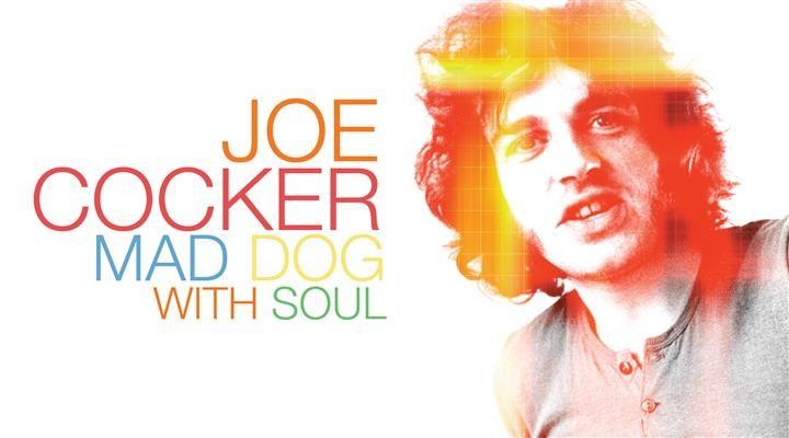 фильм «Joe Cocker: Mad Dog with Soul»