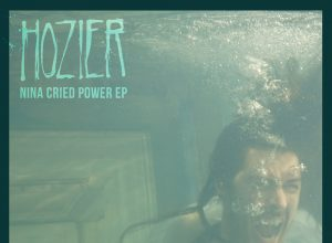 EP Hozier – Nina Cried Power рецензия