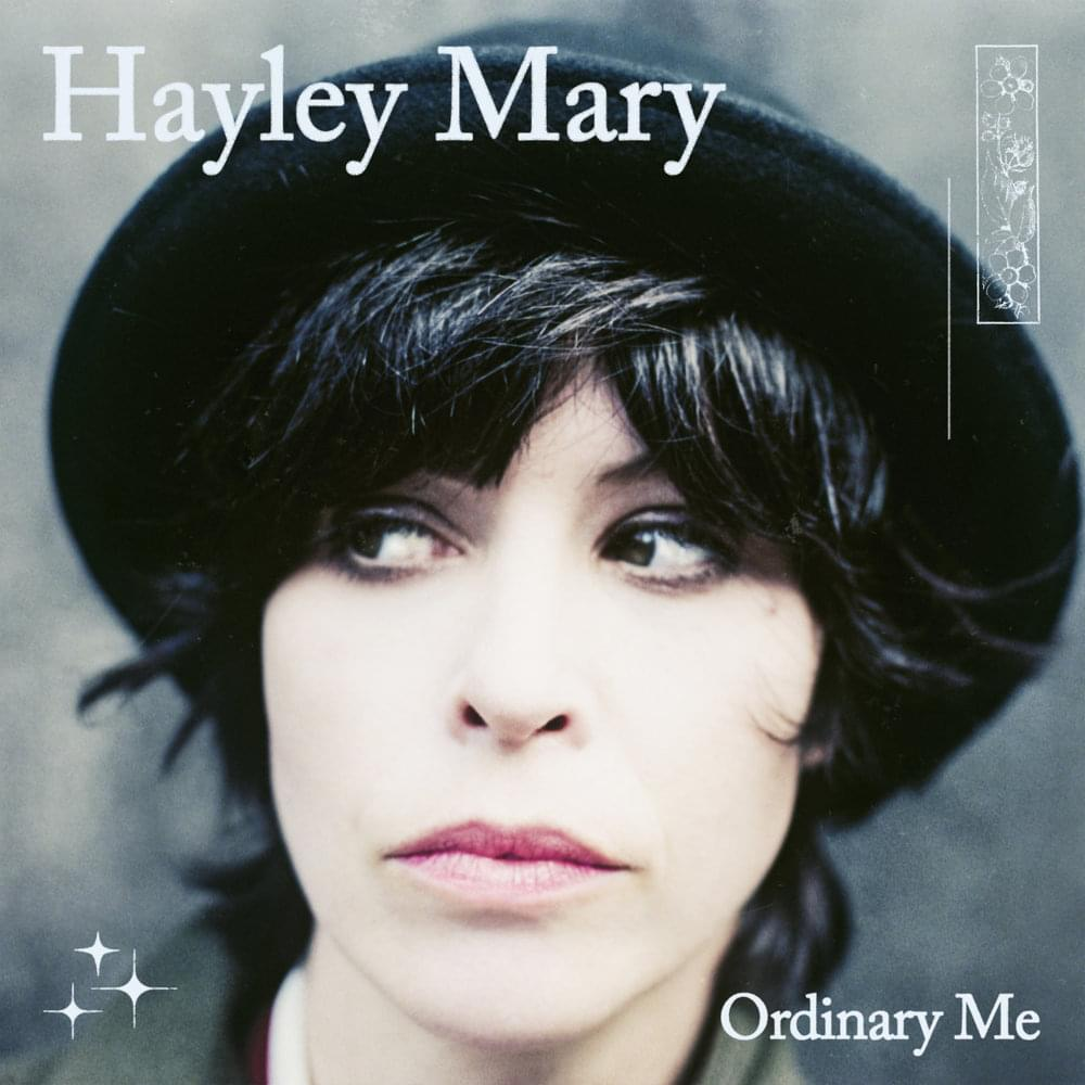 Слушать синглы Hayley Mary - Ordinary Me и The Piss, The Perfume: